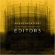 Editors - An End Has An Start