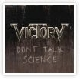Victory - Don't Talk Science