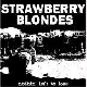 Strawberry Blondes - Nothin' Left To Lose (EP)