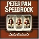 Peter Pan Speedrock - Lucky Bastards