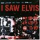 I Saw Elvis - Den ganzen Weg bin ich gerannt [Cd]