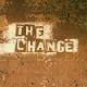 The Change - s/t