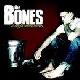 The Bones - Straight Flush Ghetto