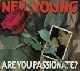 Neil Young - Are you passionate [Cd]