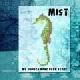 Mist - We Should Have Been Stars