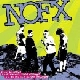 NoFX - 45 Or 46 Songs That Weren't Good Enough To Go On Our Other Records [Cd]