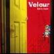 Velour - Get in room