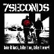 7 Seconds - Take It Back, Take It On, Take It Over