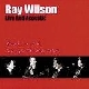 Ray Wilson - live and acoustic